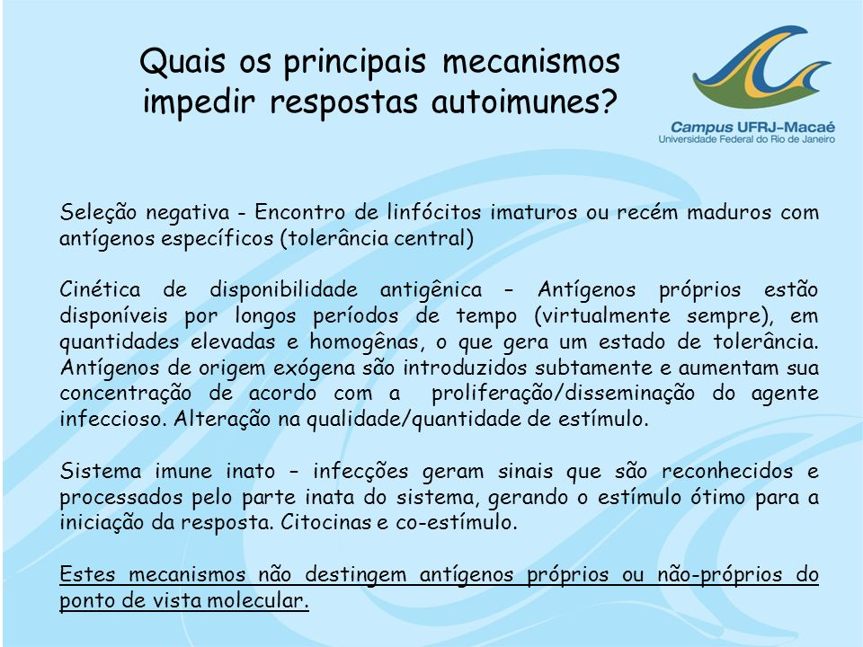 Quais os principais mecanismos impedir respostas autoimunes