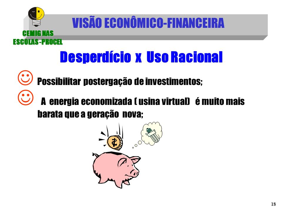 VISÃO ECONÔMICO-FINANCEIRA