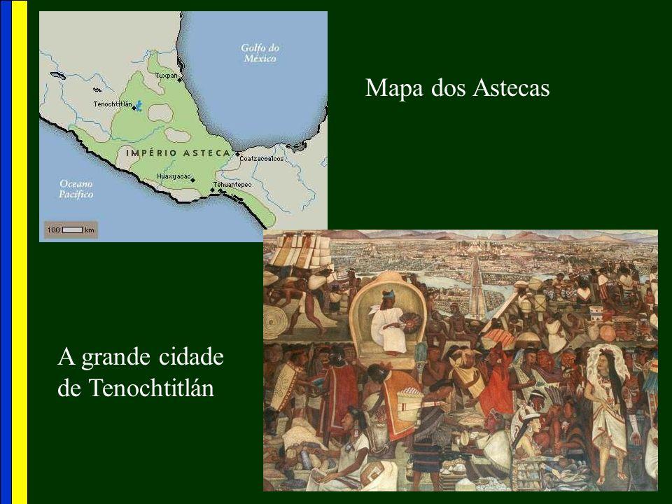 Mapa dos Astecas A grande cidade de Tenochtitlán