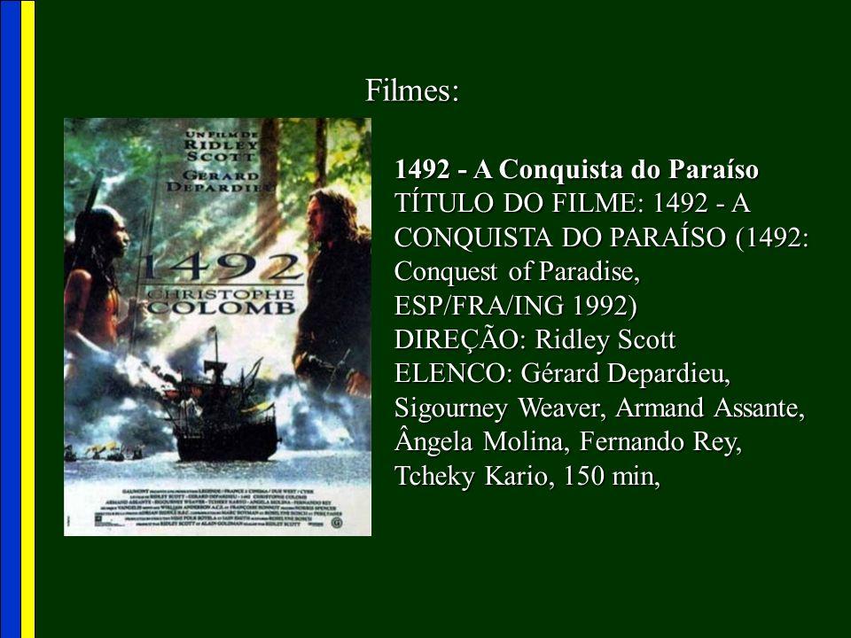 Filmes: 1492 - A Conquista do Paraíso