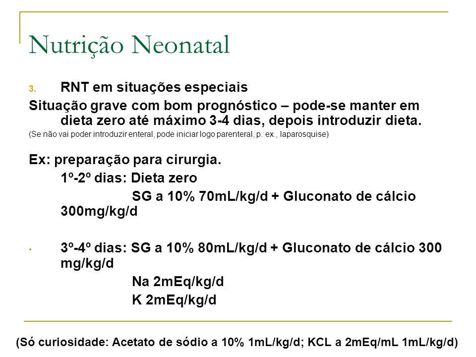 Nutrição Neonatal RNT em situações especiais
