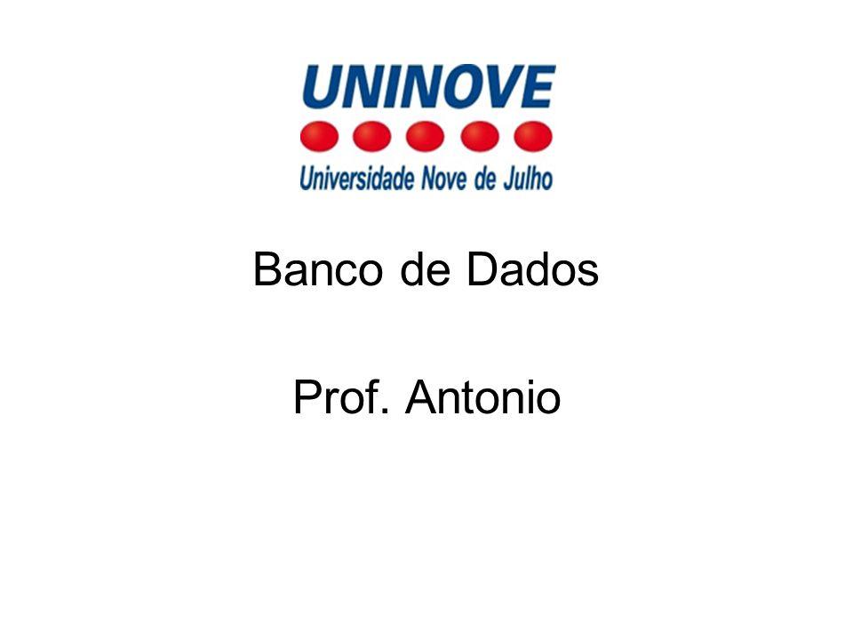 Banco de Dados Prof. Antonio
