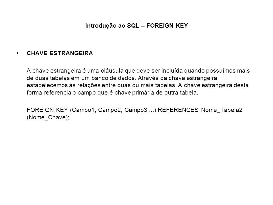 Introdução ao SQL – FOREIGN KEY