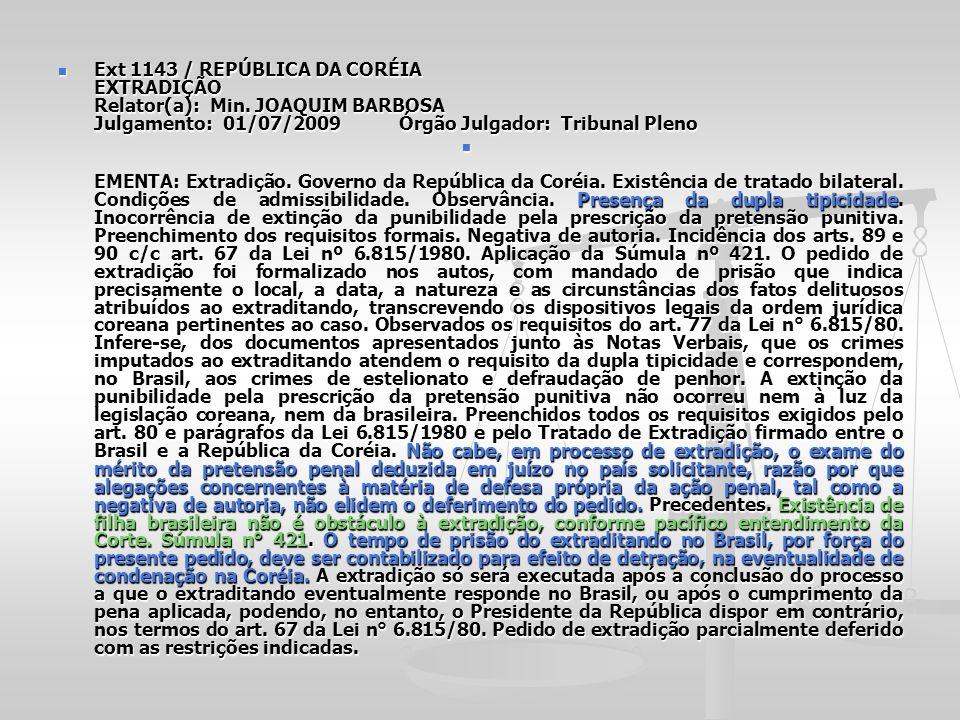 Ext 1143 / REPÚBLICA DA CORÉIA EXTRADIÇÃO Relator(a): Min