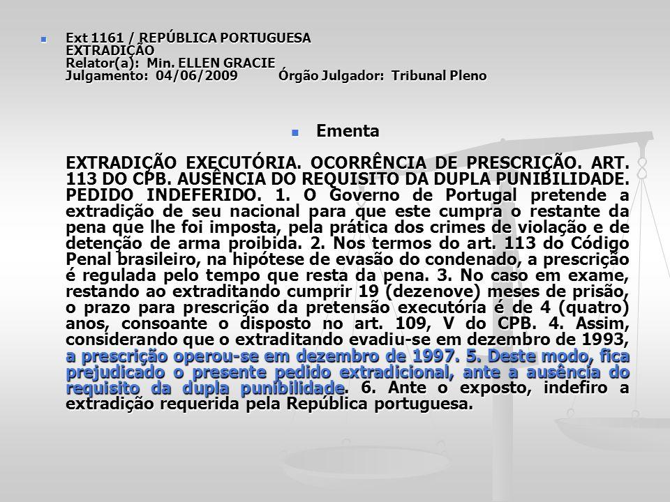 Ext 1161 / REPÚBLICA PORTUGUESA EXTRADIÇÃO Relator(a): Min