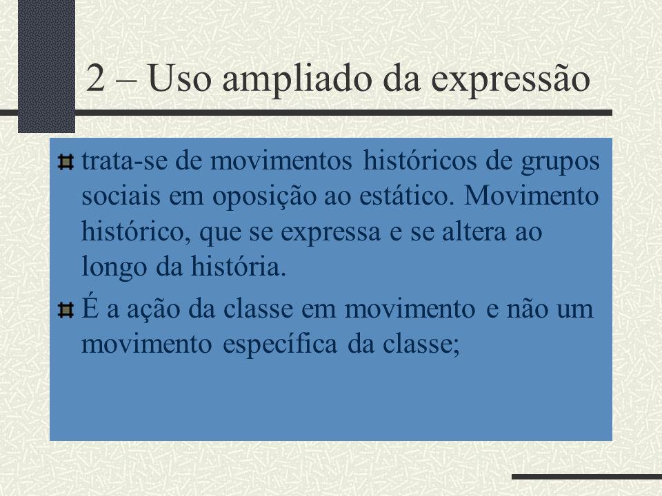 2 – Uso ampliado da expressão