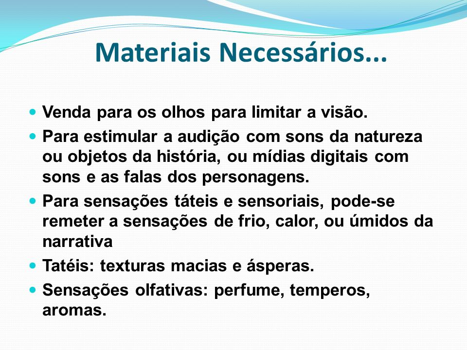 Materiais Necessários...