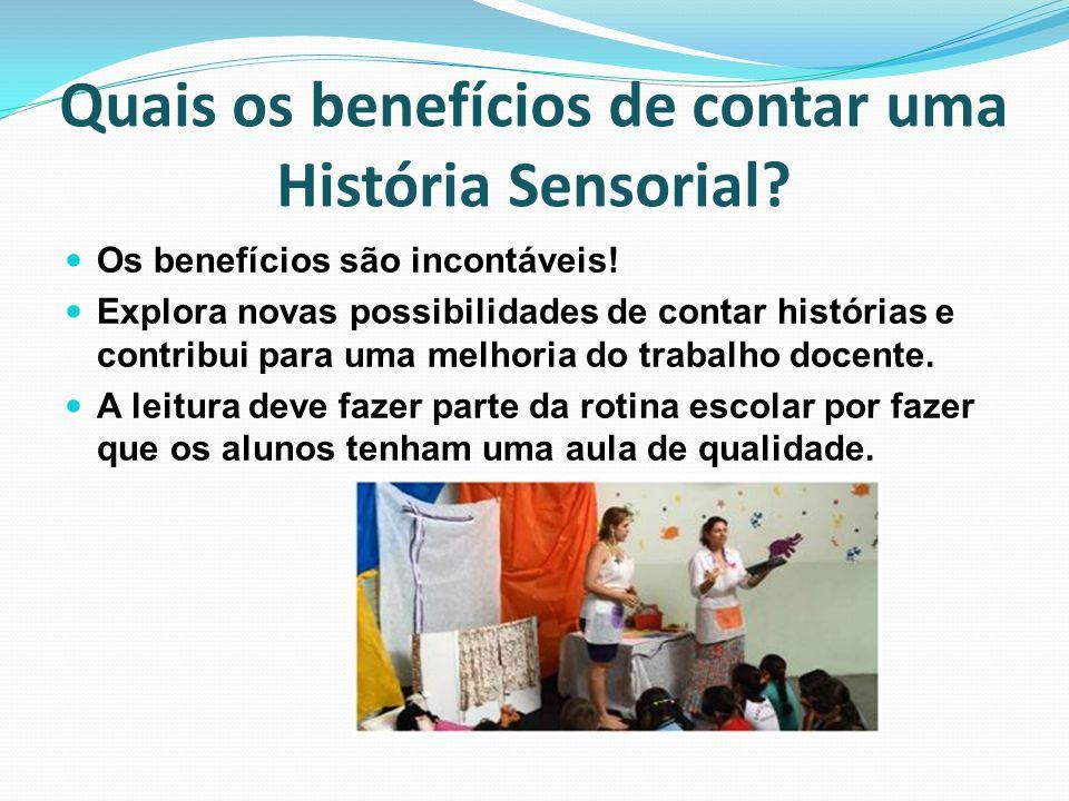 Quais os benefícios de contar uma História Sensorial