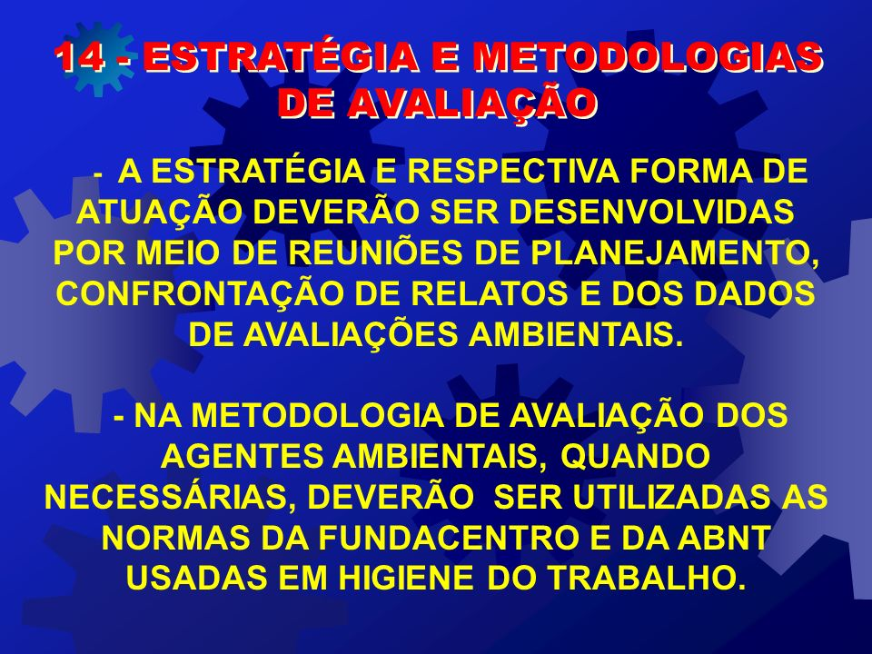 14 - ESTRATÉGIA E METODOLOGIAS