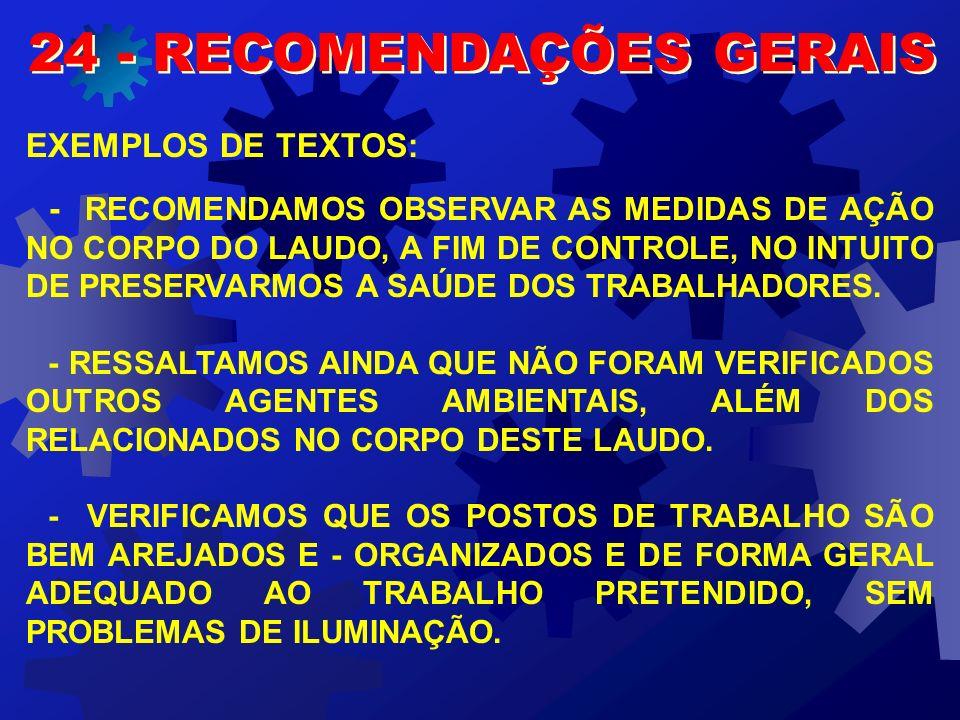 24 - RECOMENDAÇÕES GERAIS