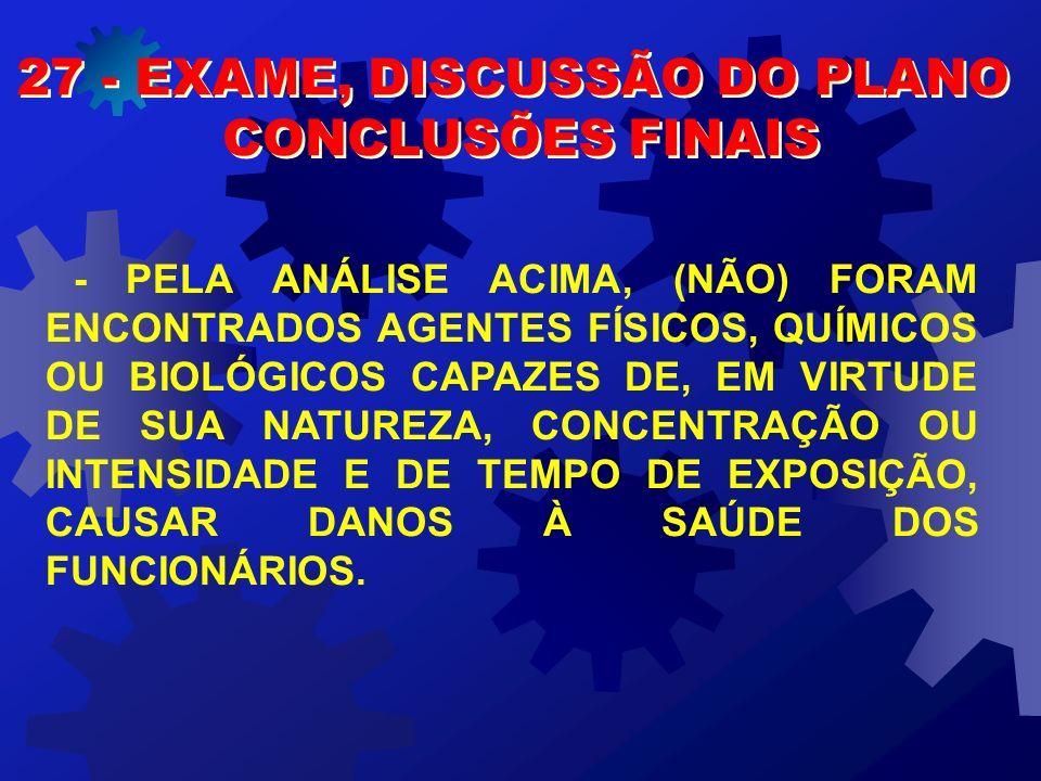 27 - EXAME, DISCUSSÃO DO PLANO