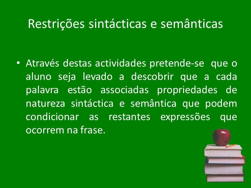 Restrições sintácticas e semânticas