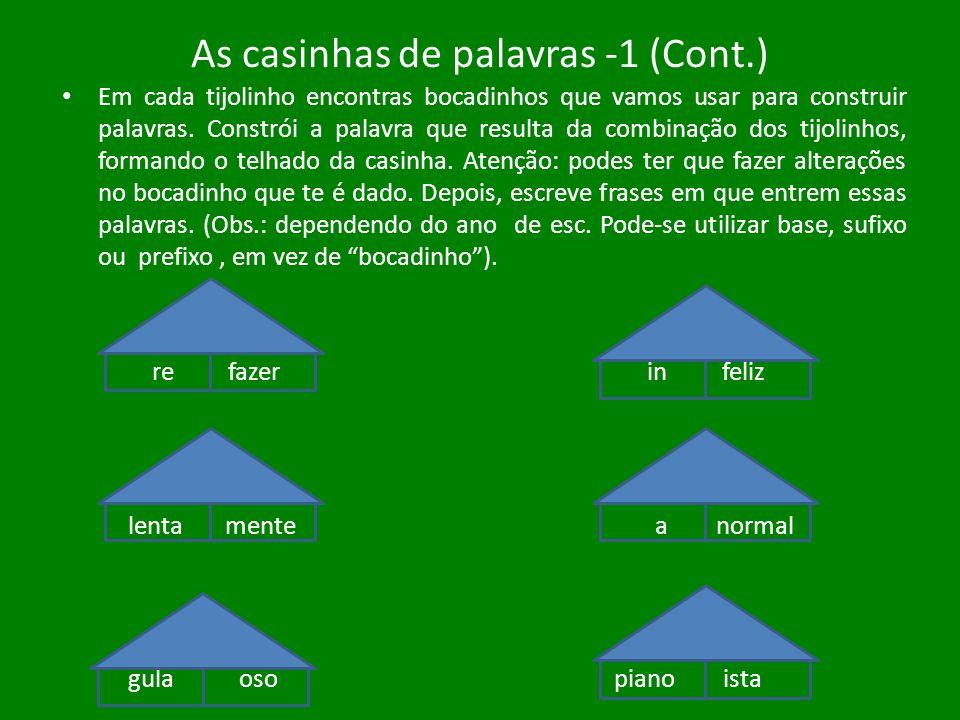 As casinhas de palavras -1 (Cont.)
