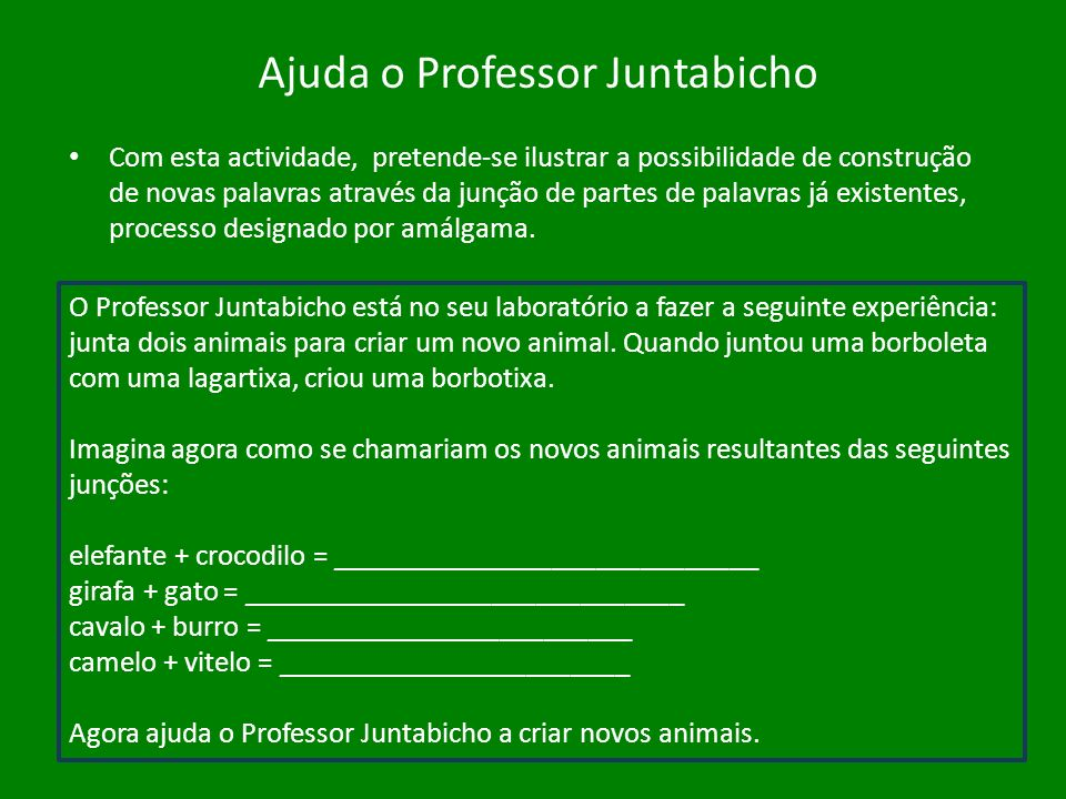 Ajuda o Professor Juntabicho