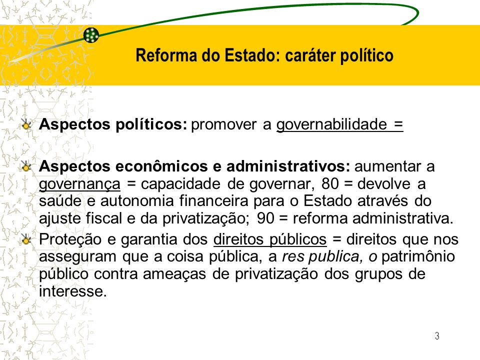 Reforma do Estado: caráter político