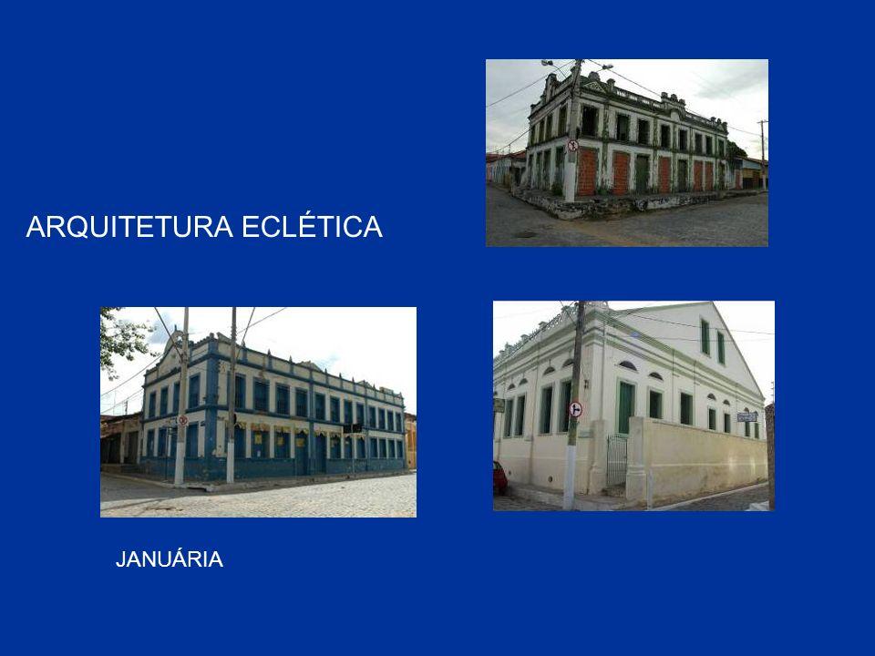 ARQUITETURA ECLÉTICA JANUÁRIA