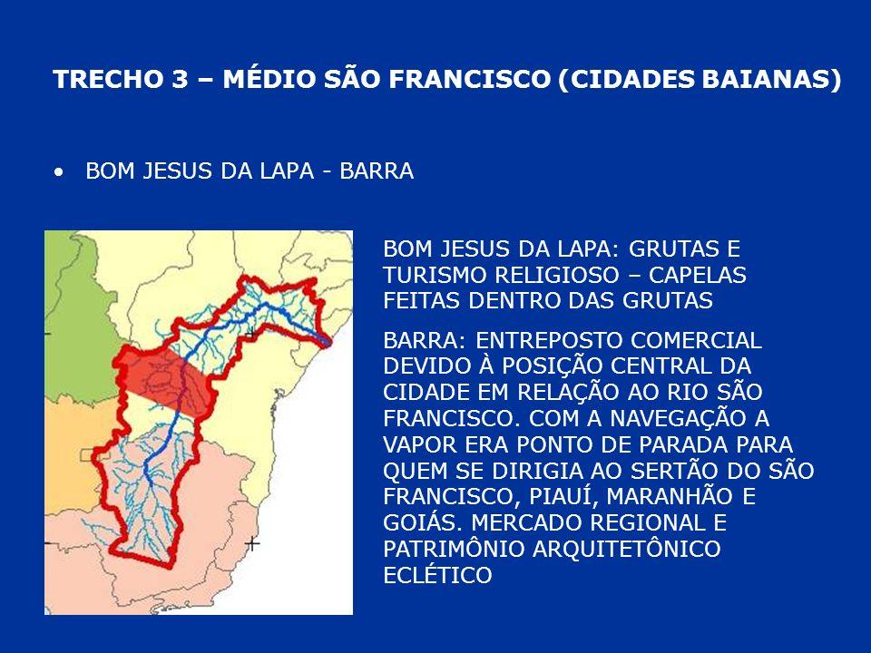 TRECHO 3 – MÉDIO SÃO FRANCISCO (CIDADES BAIANAS)