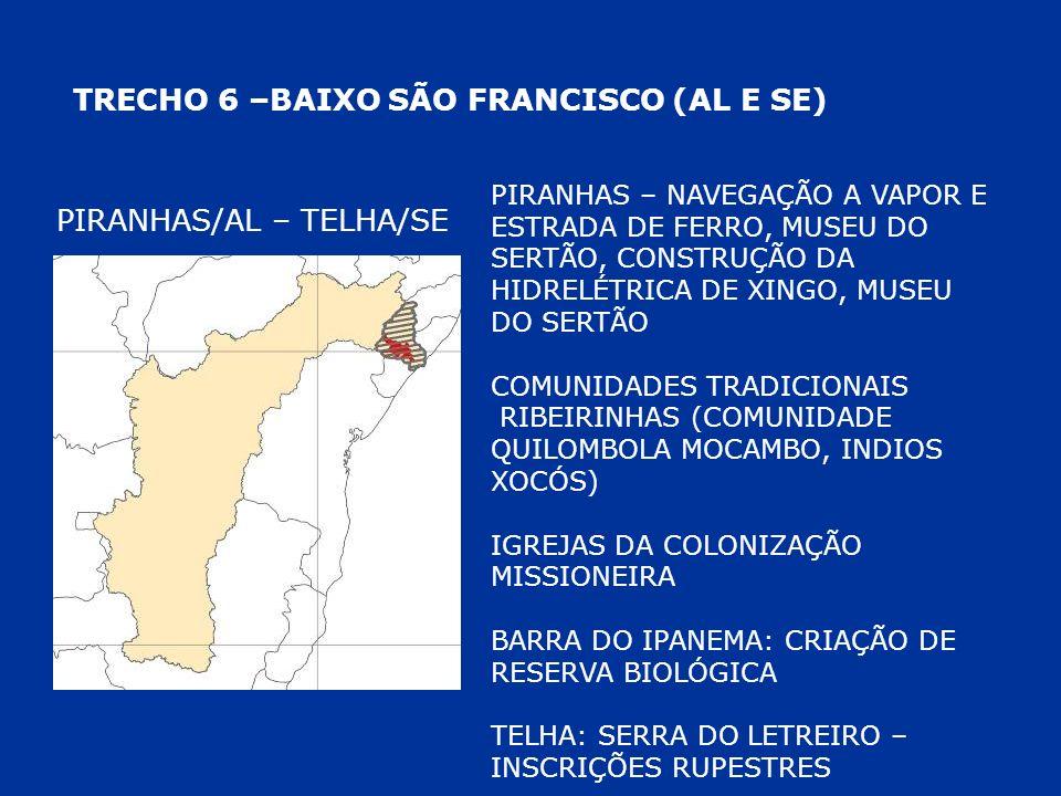 TRECHO 6 –BAIXO SÃO FRANCISCO (AL E SE)