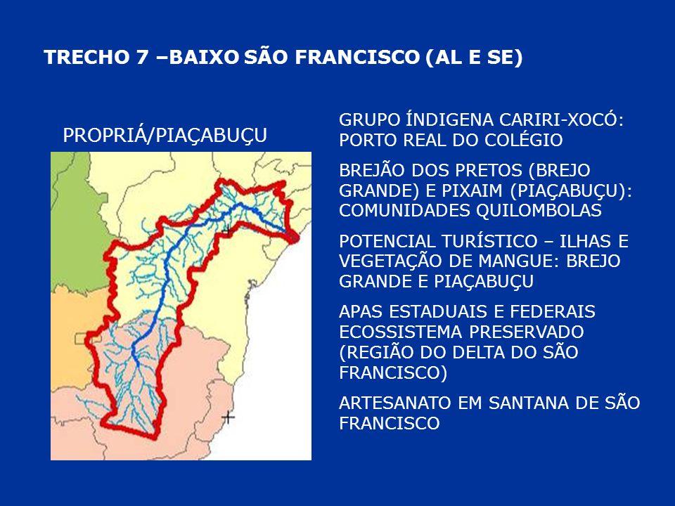 TRECHO 7 –BAIXO SÃO FRANCISCO (AL E SE)