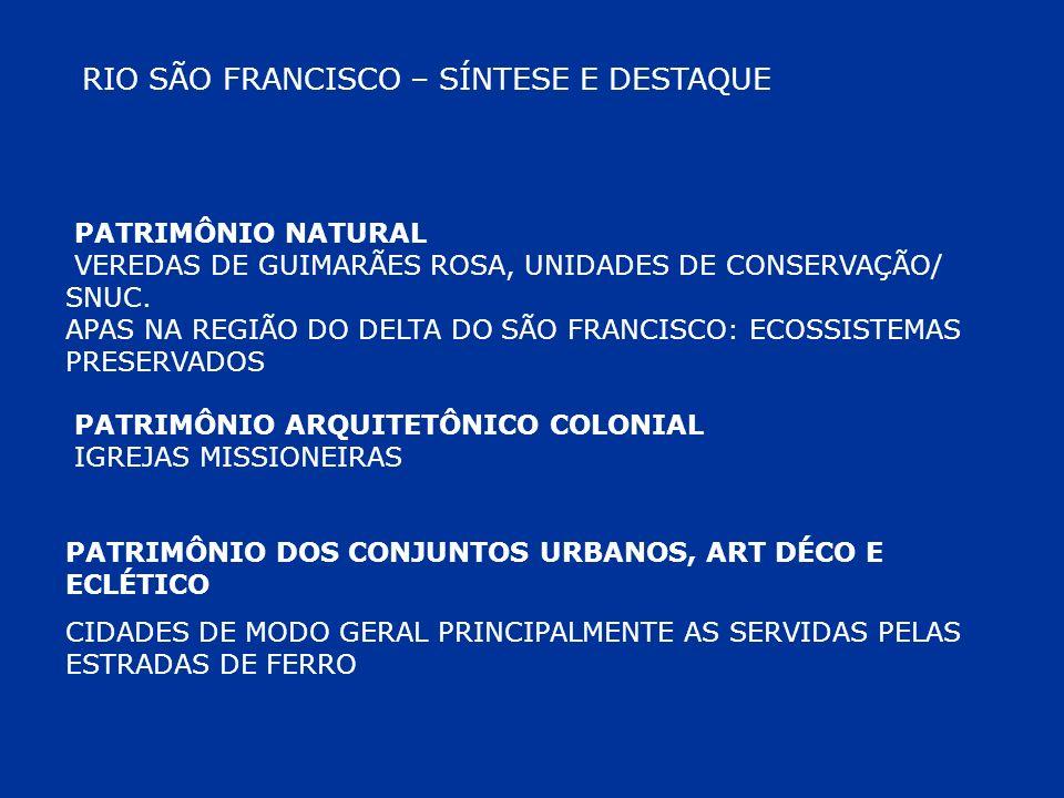 RIO SÃO FRANCISCO – SÍNTESE E DESTAQUE