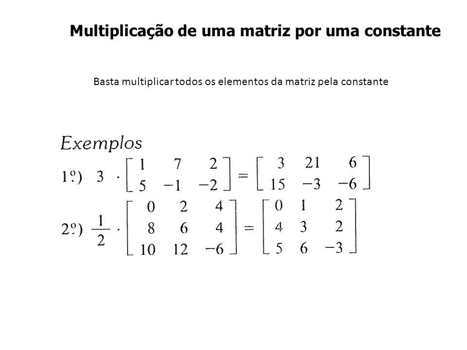 Multiplicação de uma matriz por uma constante
