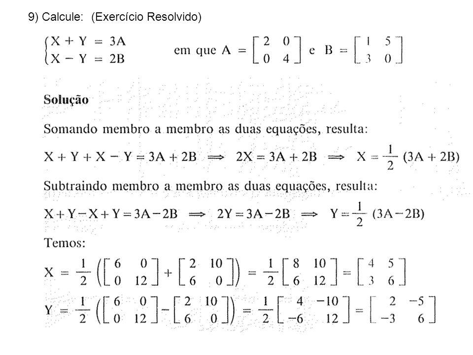 9) Calcule: (Exercício Resolvido)