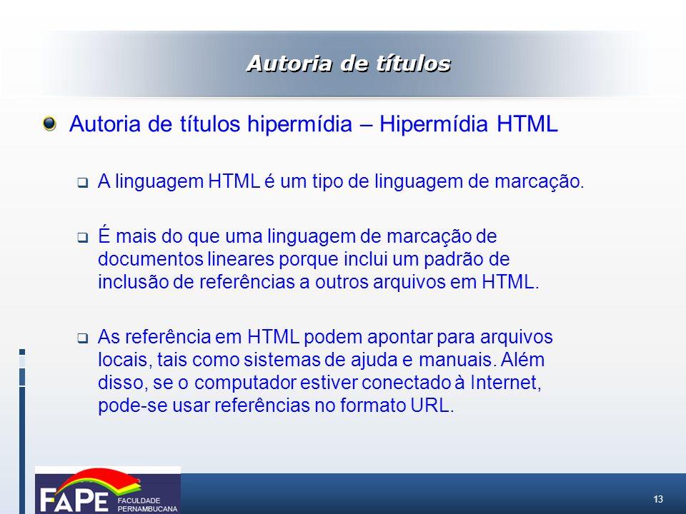 Autoria de títulos hipermídia – Hipermídia HTML