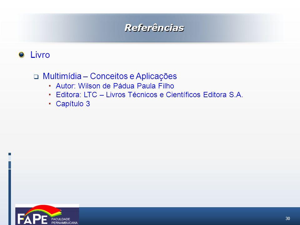Referências Livro Multimídia – Conceitos e Aplicações