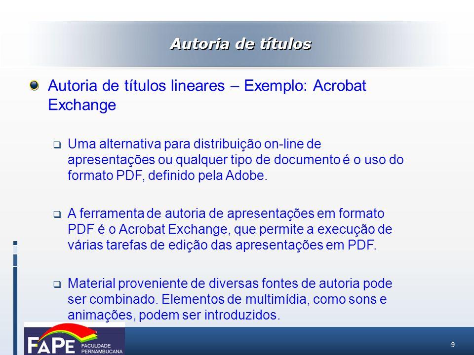 Autoria de títulos lineares – Exemplo: Acrobat Exchange