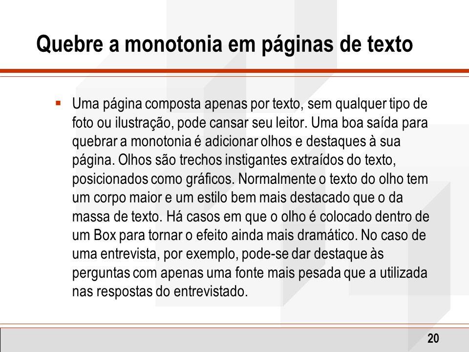 Quebre a monotonia em páginas de texto