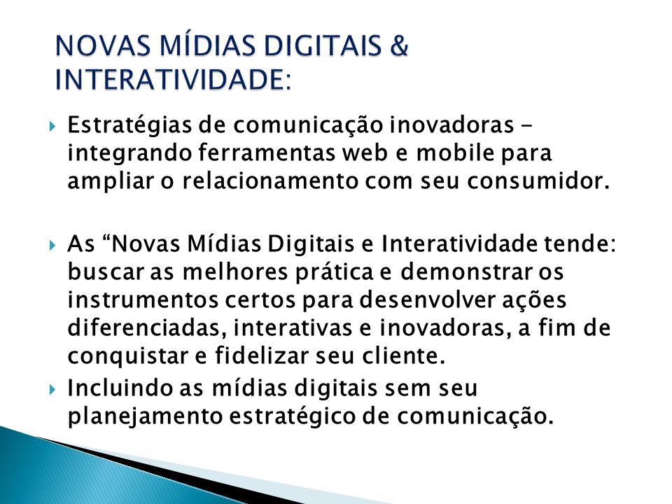 NOVAS MÍDIAS DIGITAIS & INTERATIVIDADE:
