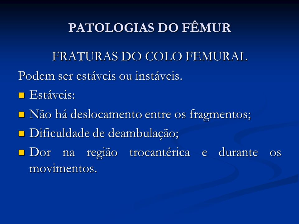 FRATURAS DO COLO FEMURAL