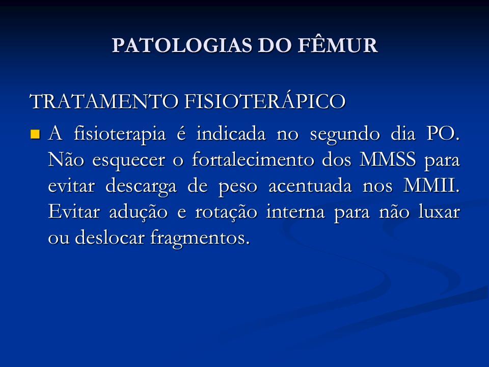 PATOLOGIAS DO FÊMUR TRATAMENTO FISIOTERÁPICO.