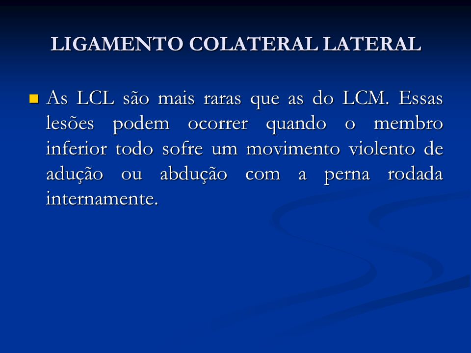 LIGAMENTO COLATERAL LATERAL