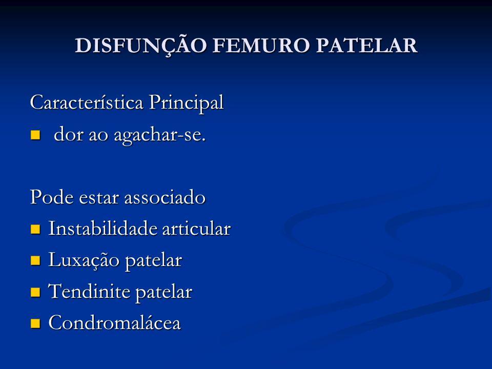 DISFUNÇÃO FEMURO PATELAR