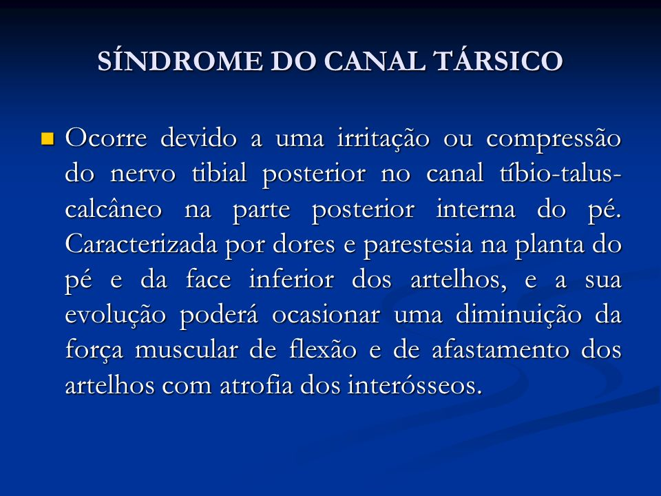 SÍNDROME DO CANAL TÁRSICO