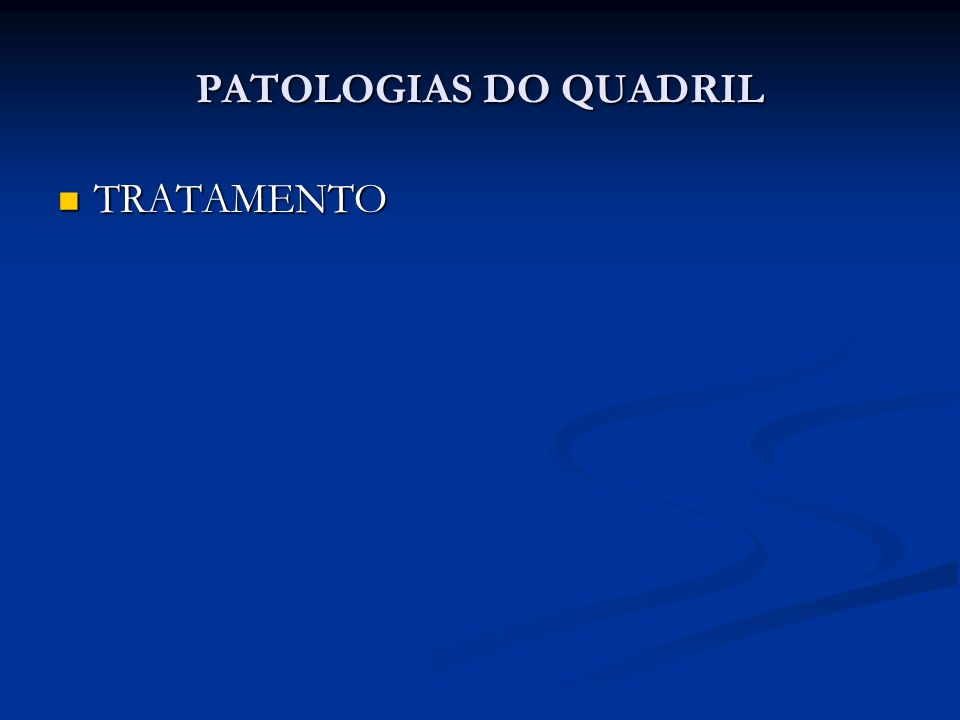 PATOLOGIAS DO QUADRIL TRATAMENTO