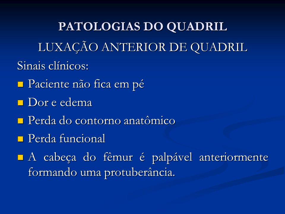 LUXAÇÃO ANTERIOR DE QUADRIL