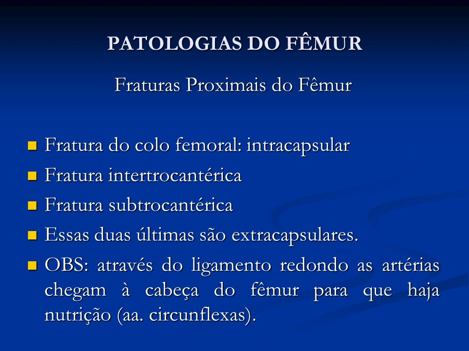 Fraturas Proximais do Fêmur
