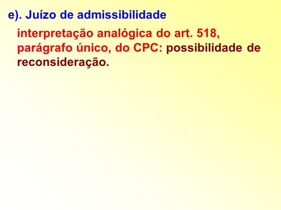 e). Juízo de admissibilidade