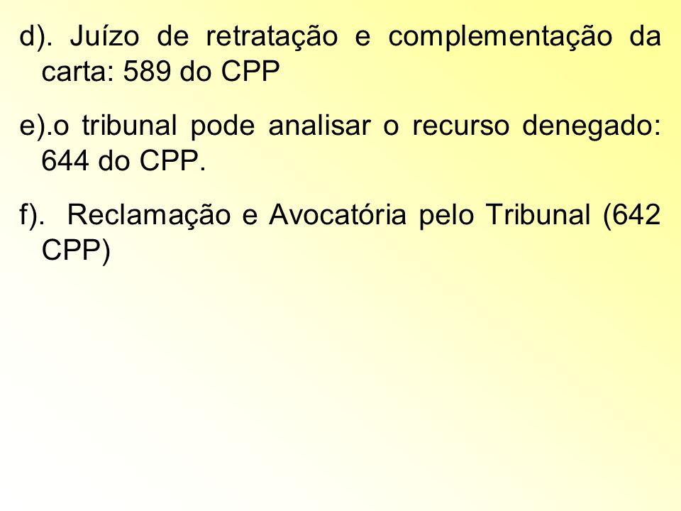 d). Juízo de retratação e complementação da carta: 589 do CPP