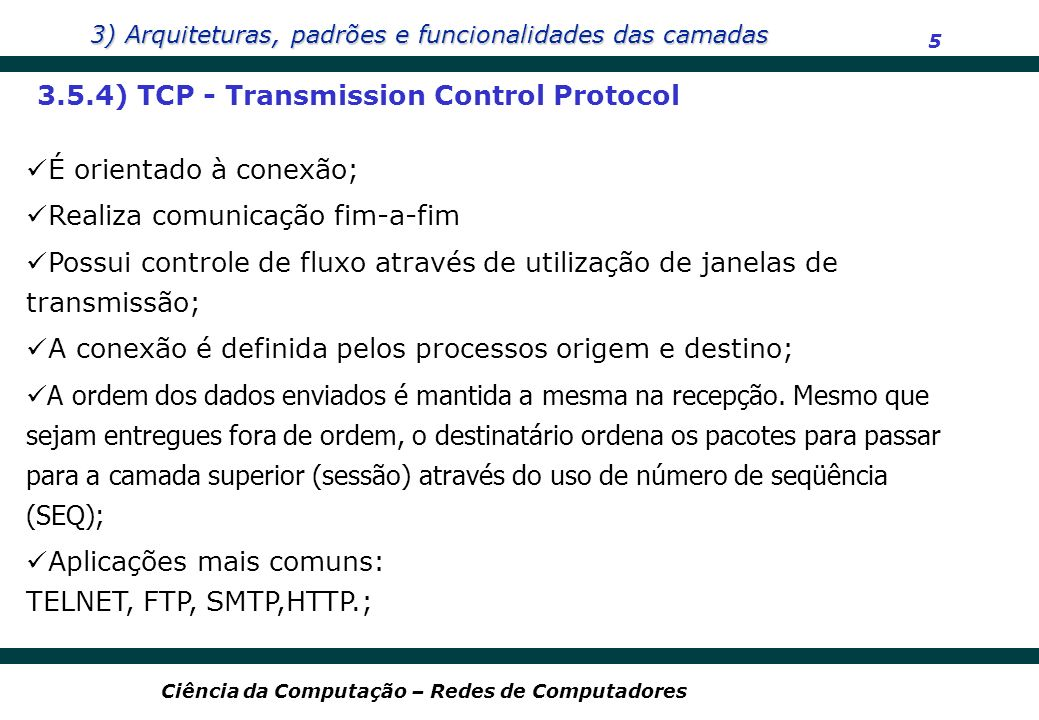 3.5.4) TCP - Transmission Control Protocol
