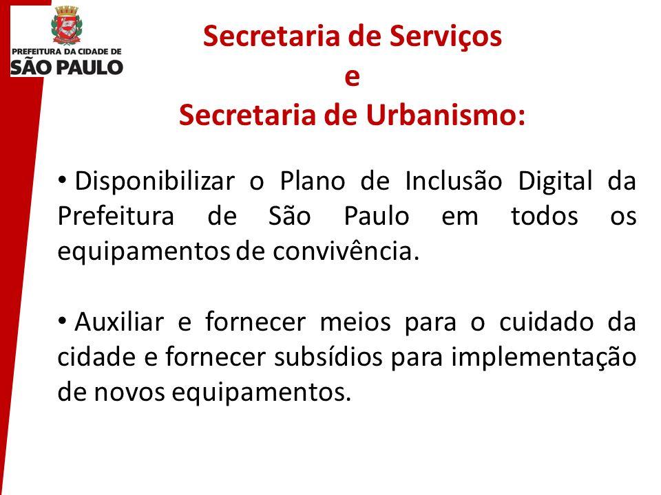 Secretaria de Serviços e Secretaria de Urbanismo: