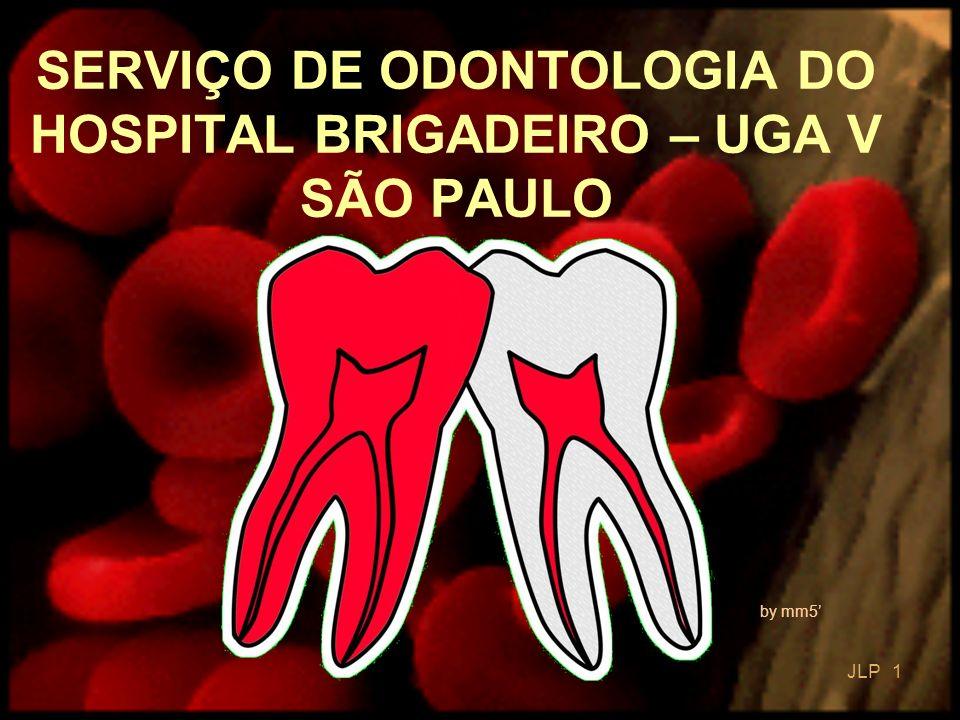 SERVIÇO DE ODONTOLOGIA DO HOSPITAL BRIGADEIRO – UGA V SÃO PAULO