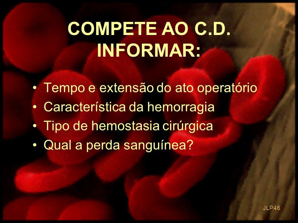 COMPETE AO C.D. INFORMAR: