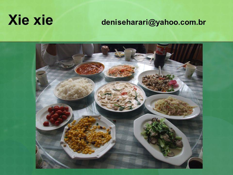 Xie xie deniseharari@yahoo.com.br