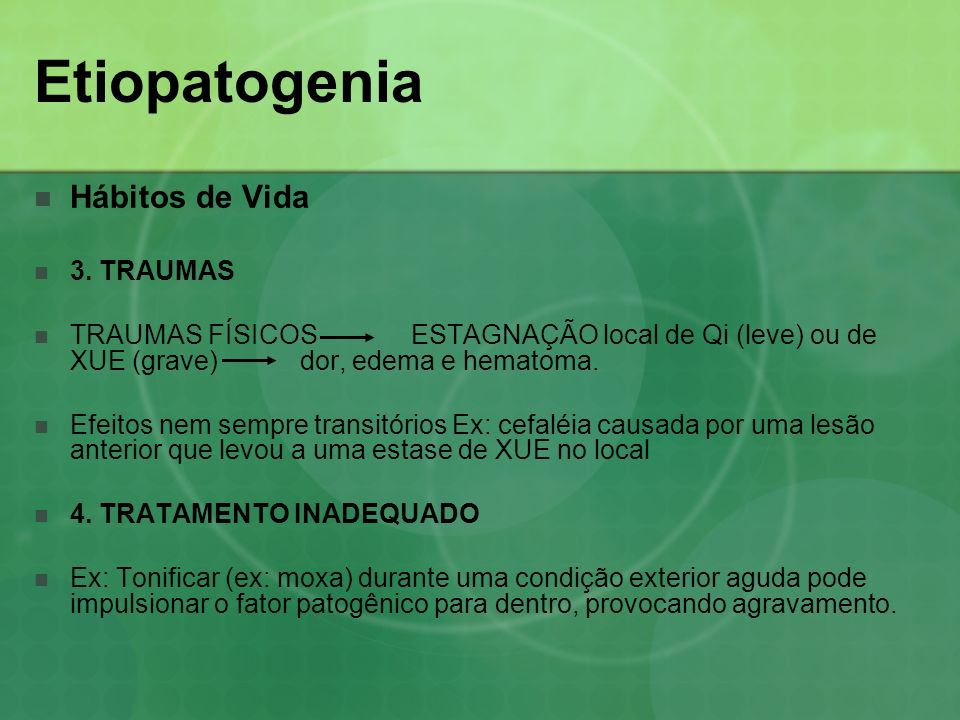 Etiopatogenia Hábitos de Vida 3. TRAUMAS
