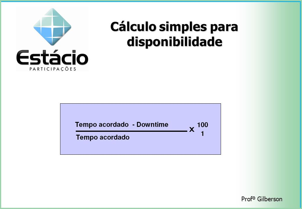 Cálculo simples para disponibilidade