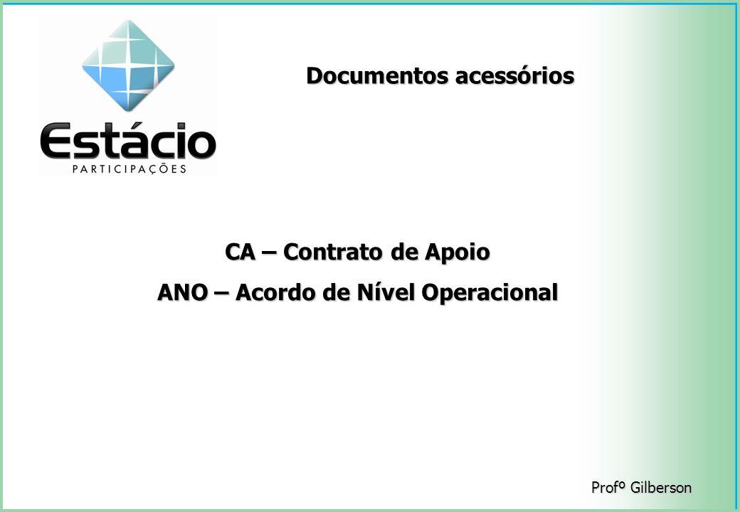 Documentos acessórios ANO – Acordo de Nível Operacional