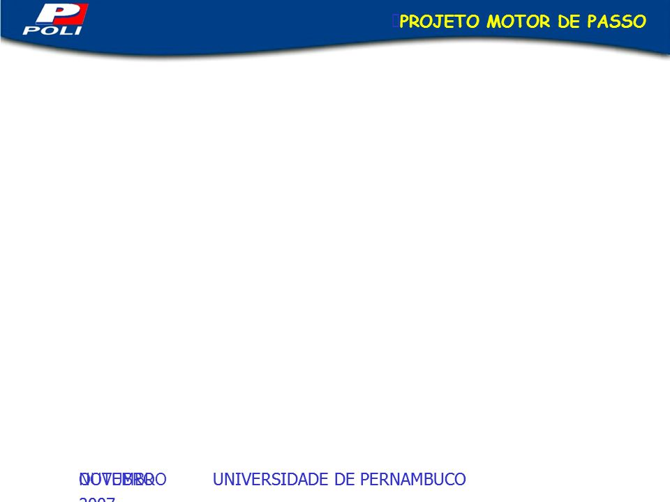 PROJETO MOTOR DE PASSO